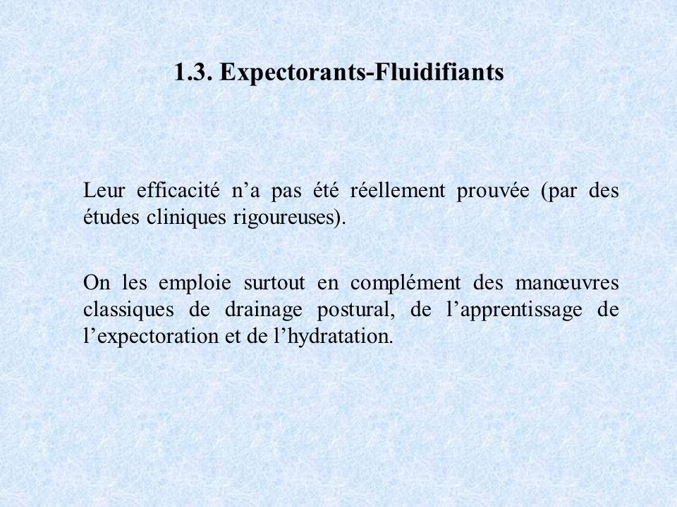 1.3. Expectorants-Fluidifiants