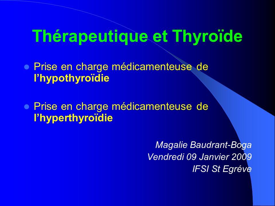 Thérapeutique et Thyroïde