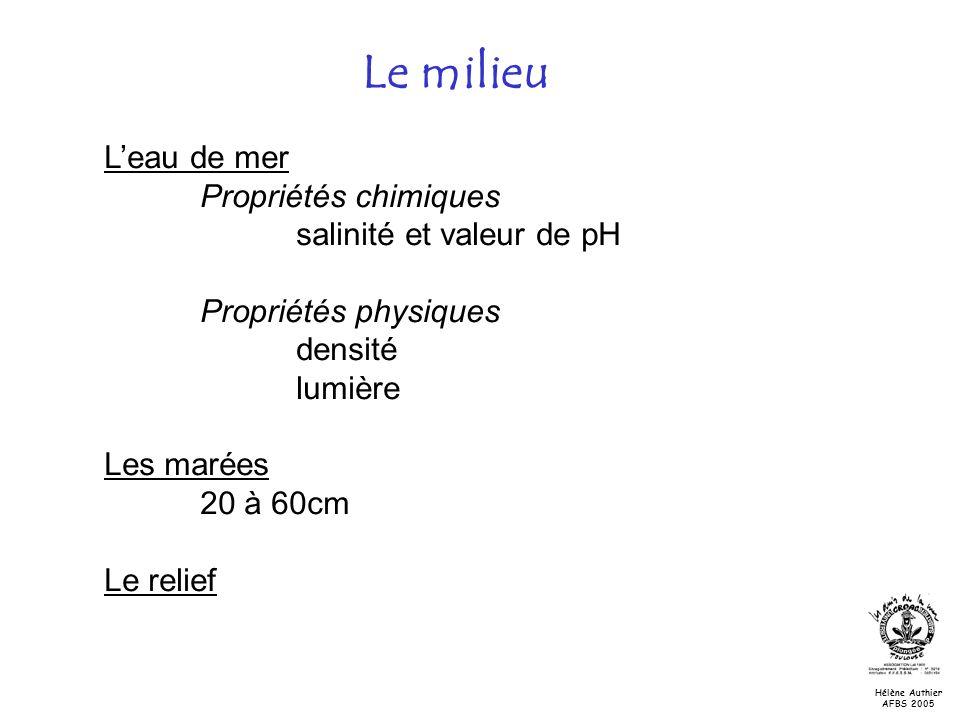 Le milieu L'eau de mer Propriétés chimiques salinité et valeur de pH