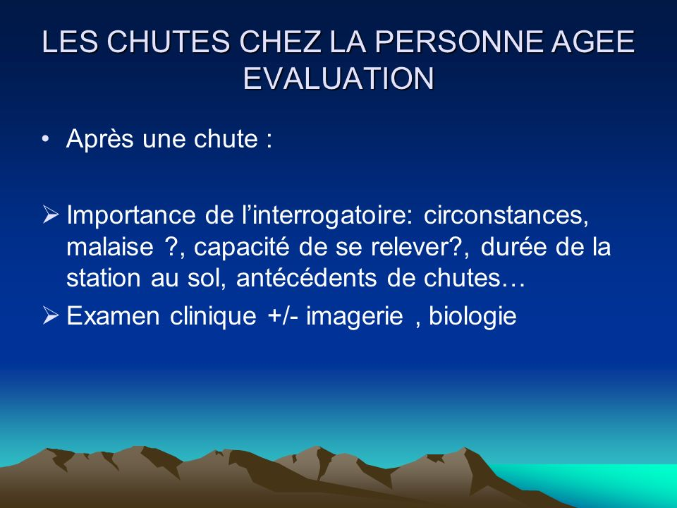 LES CHUTES CHEZ LA PERSONNE AGEE EVALUATION