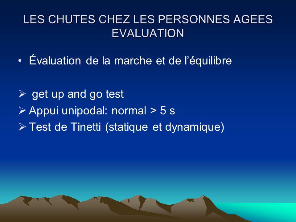 LES CHUTES CHEZ LES PERSONNES AGEES EVALUATION