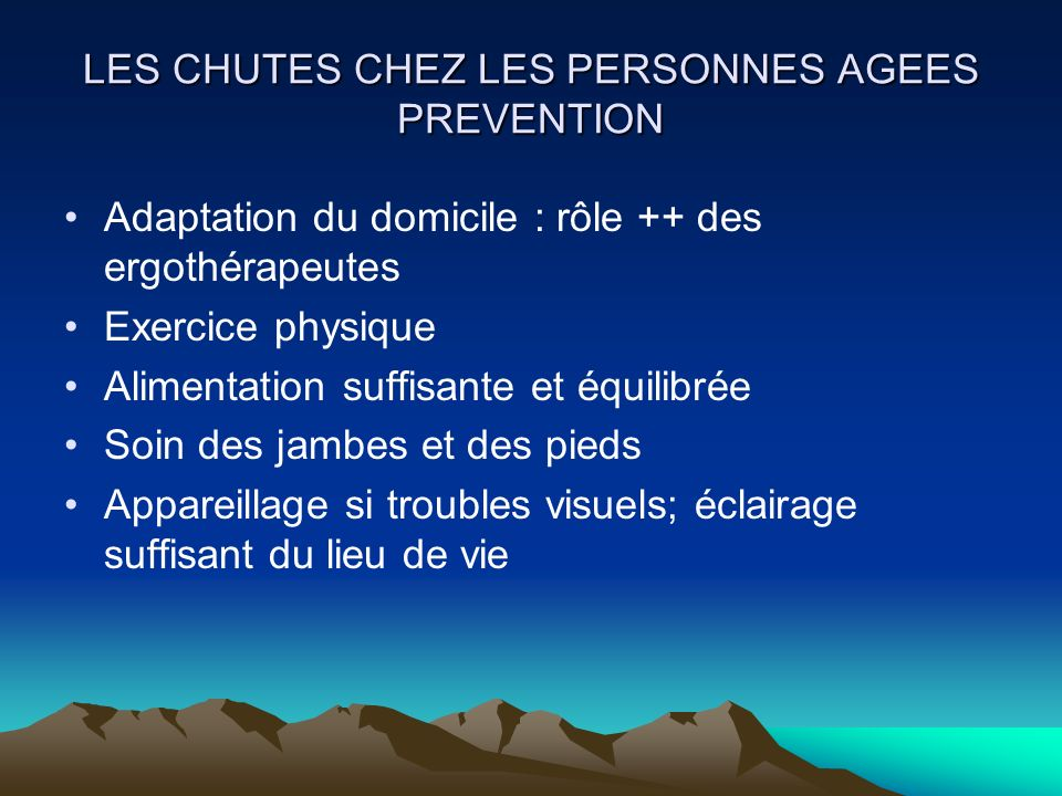 LES CHUTES CHEZ LES PERSONNES AGEES PREVENTION
