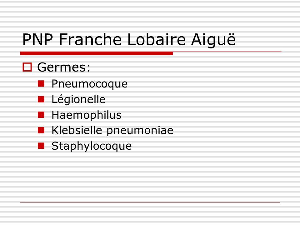 PNP Franche Lobaire Aiguë