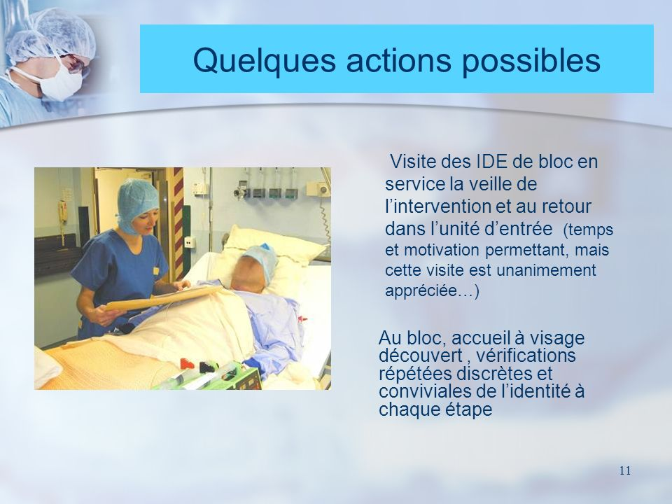 Quelques actions possibles