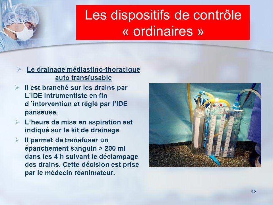 Les dispositifs de contrôle « ordinaires »