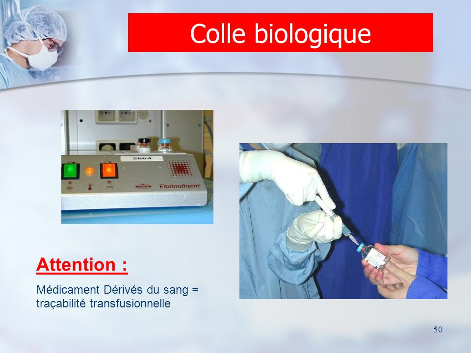 Colle biologique Attention :