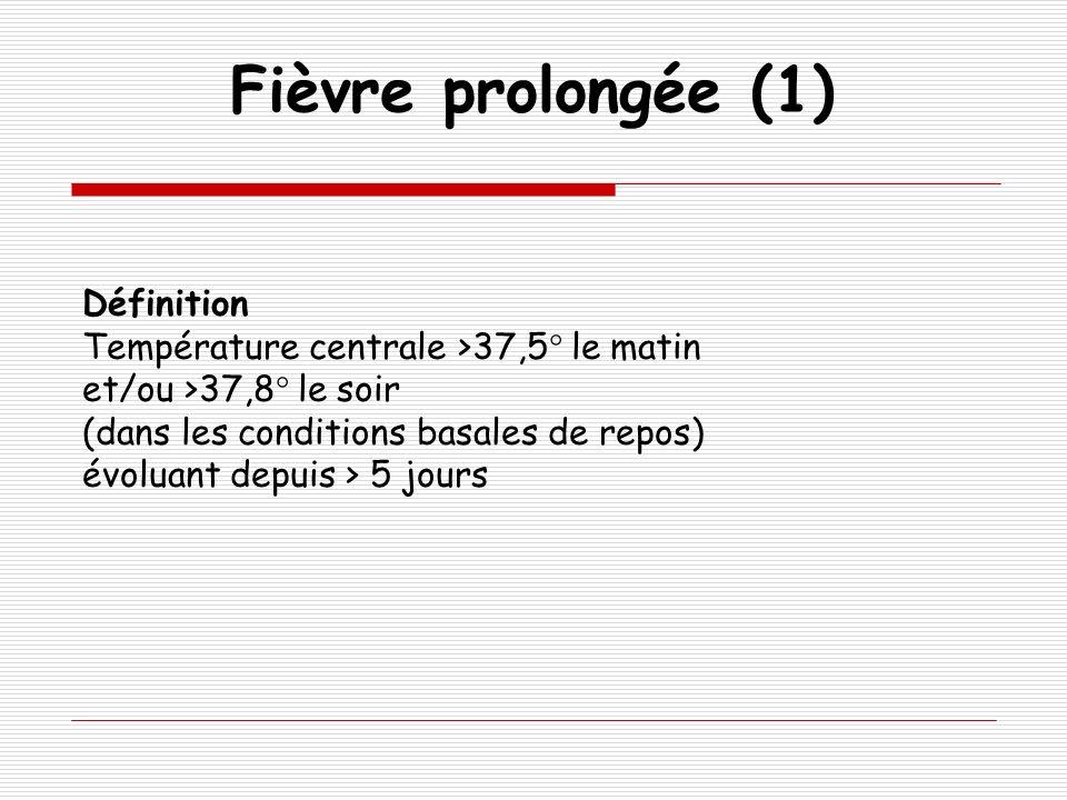 Fièvre prolongée (1) Définition
