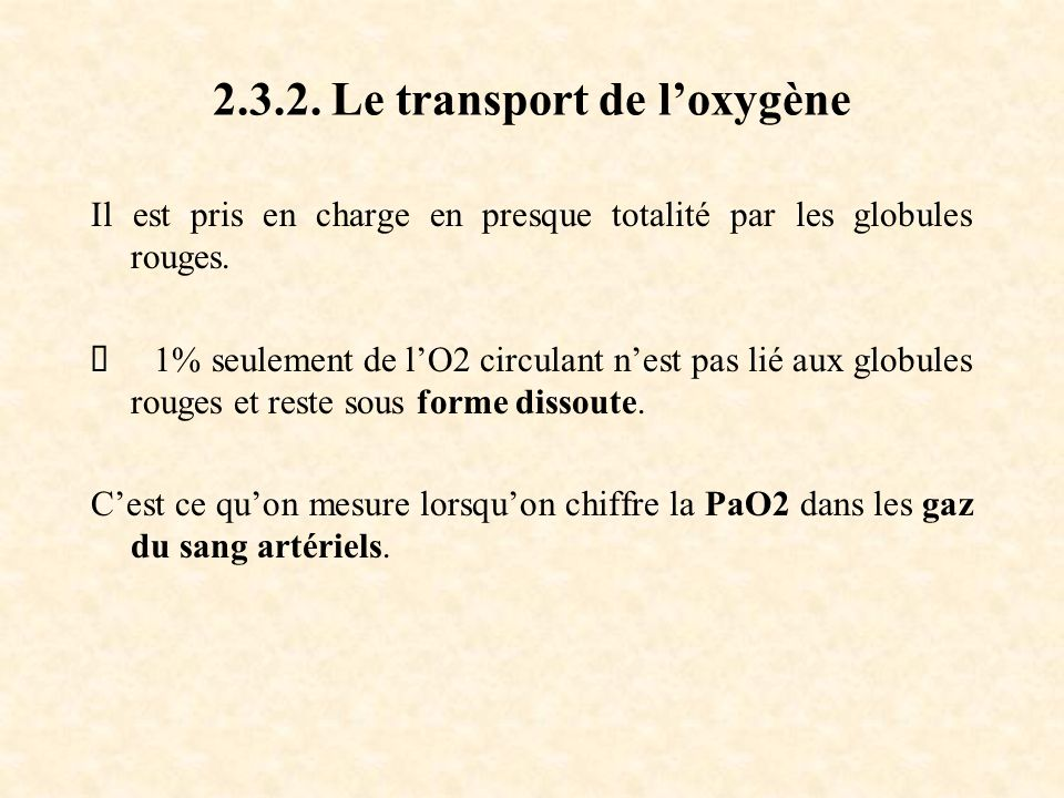 2.3.2. Le transport de l'oxygène