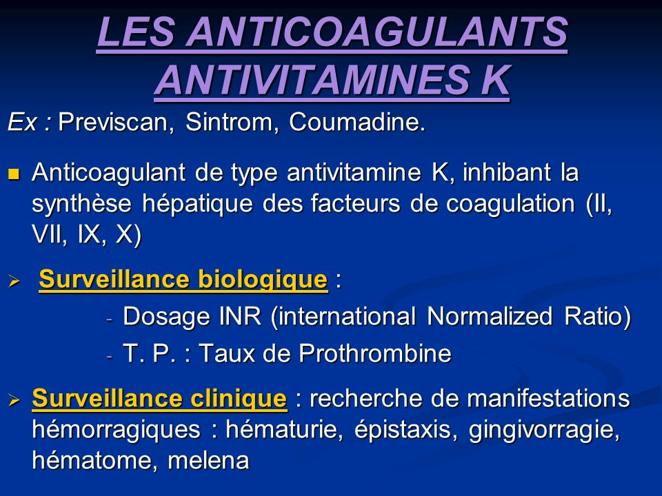 LES ANTICOAGULANTS ANTIVITAMINES K