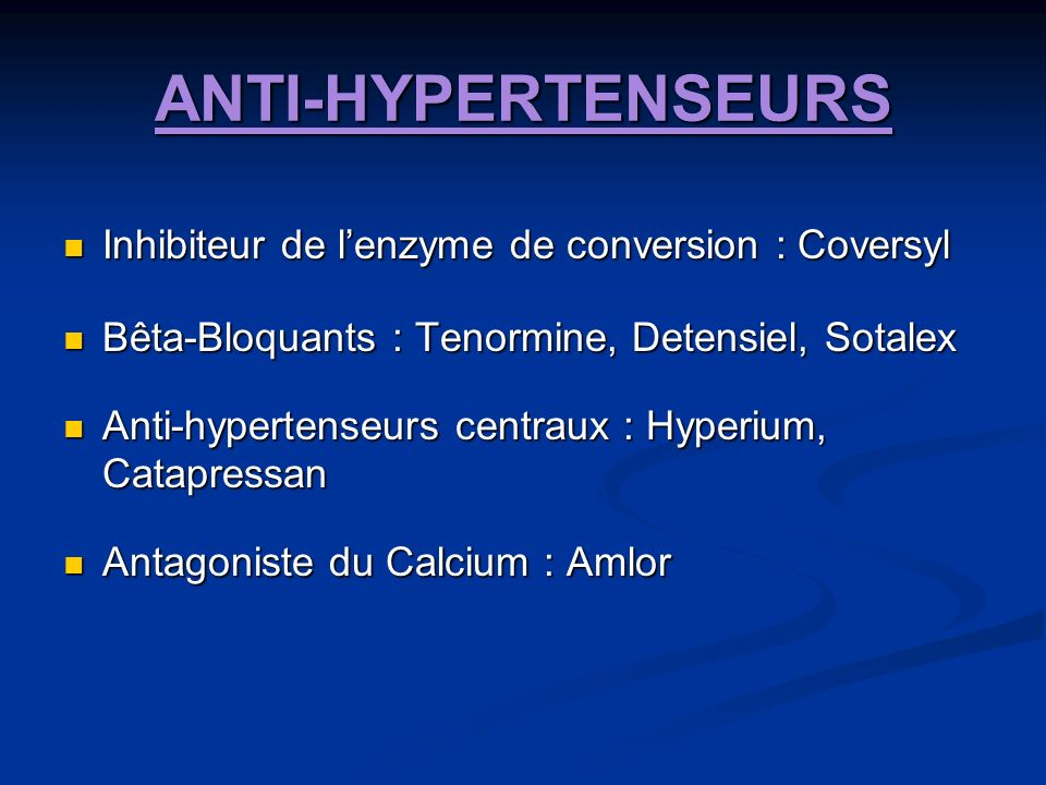 ANTI-HYPERTENSEURS Inhibiteur de l'enzyme de conversion : Coversyl