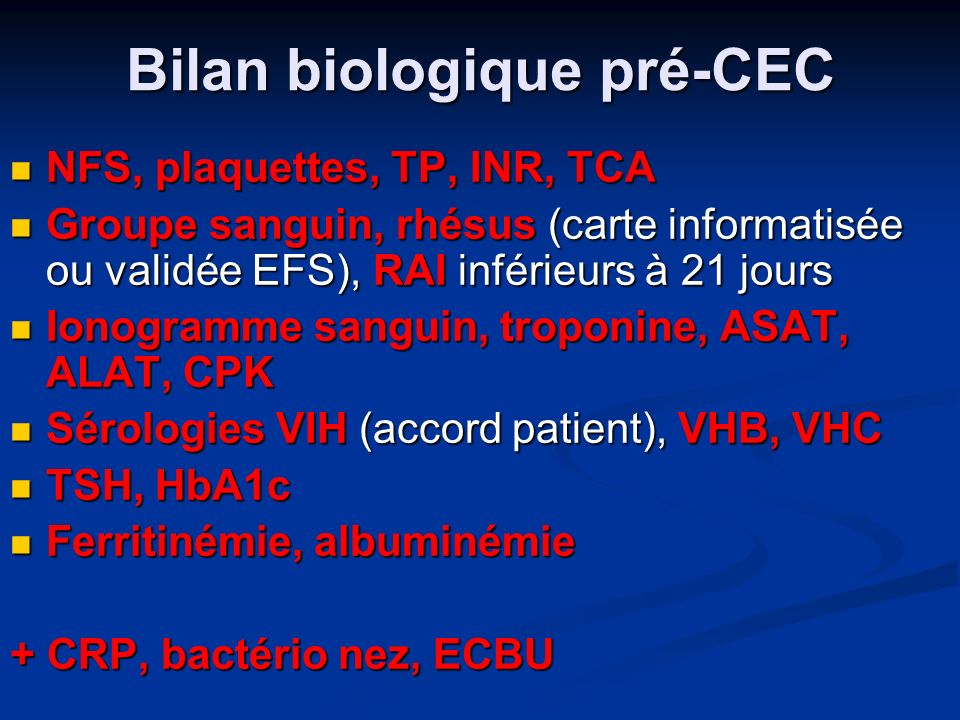 Bilan biologique pré-CEC