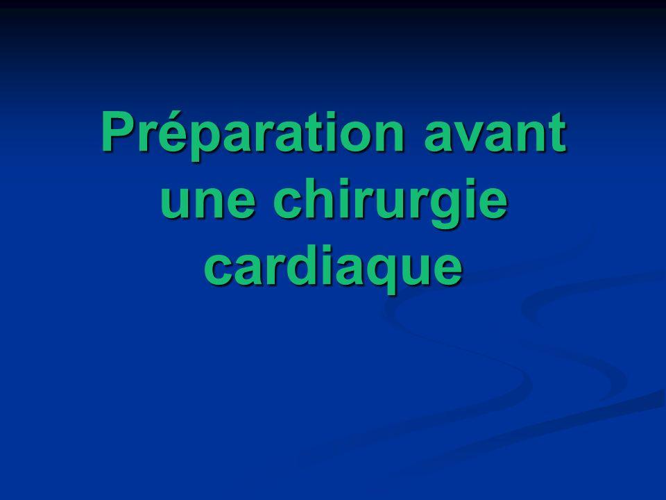 Préparation avant une chirurgie cardiaque