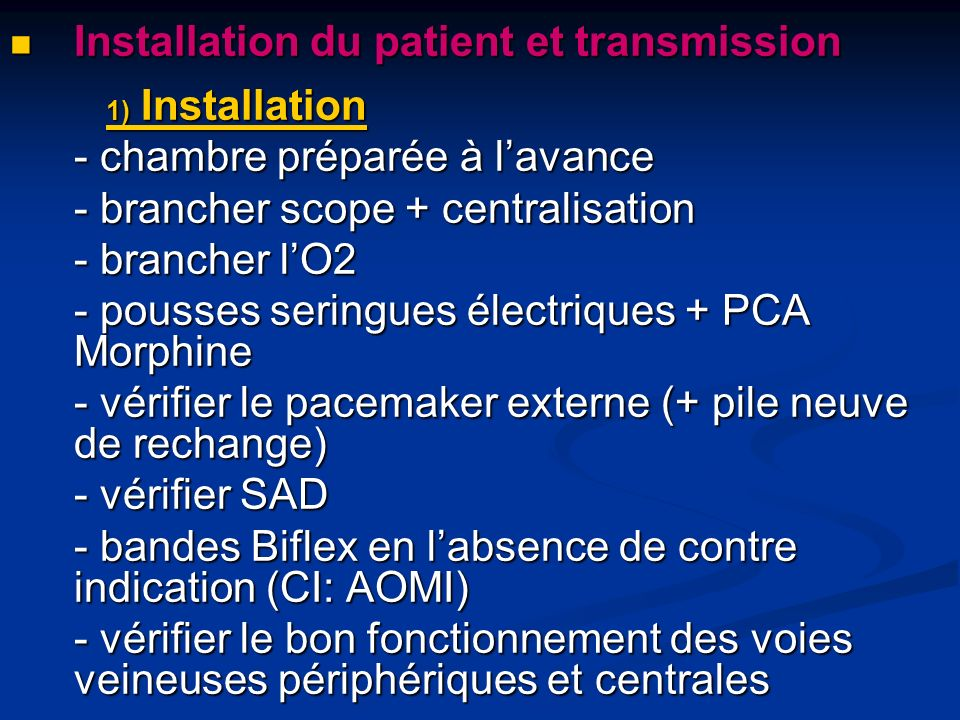 Installation du patient et transmission