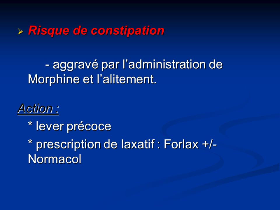 Risque de constipation