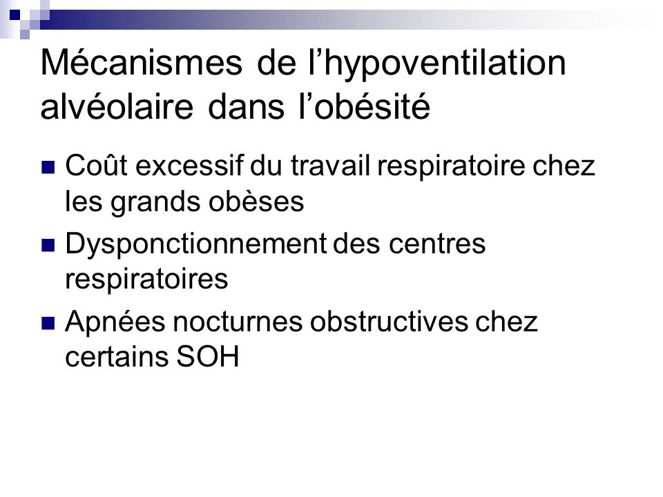 Mécanismes de l'hypoventilation alvéolaire dans l'obésité