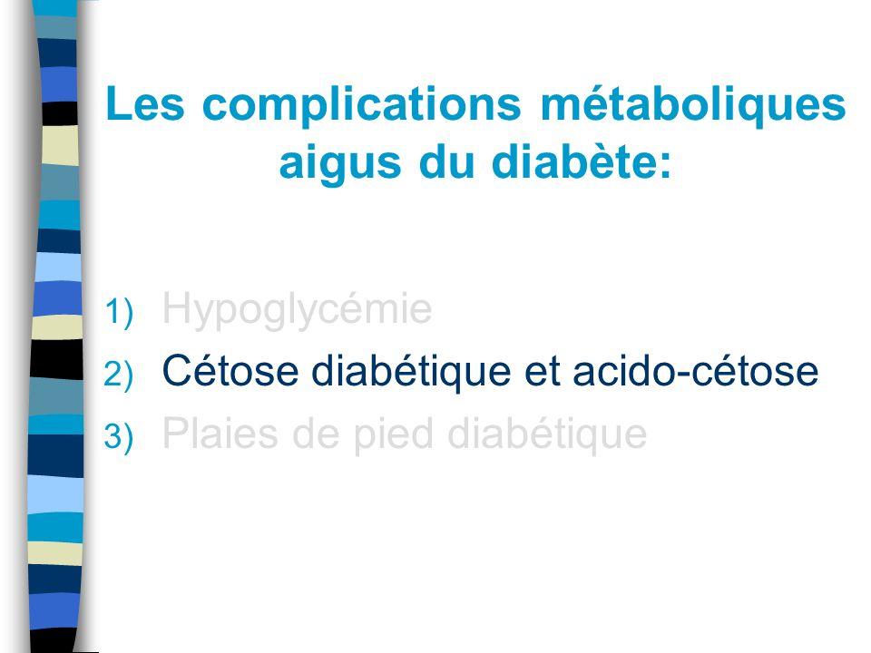 Les complications métaboliques aigus du diabète:
