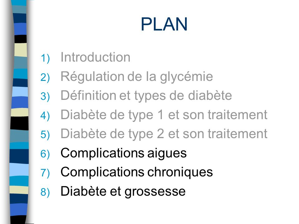 PLAN Introduction Régulation de la glycémie