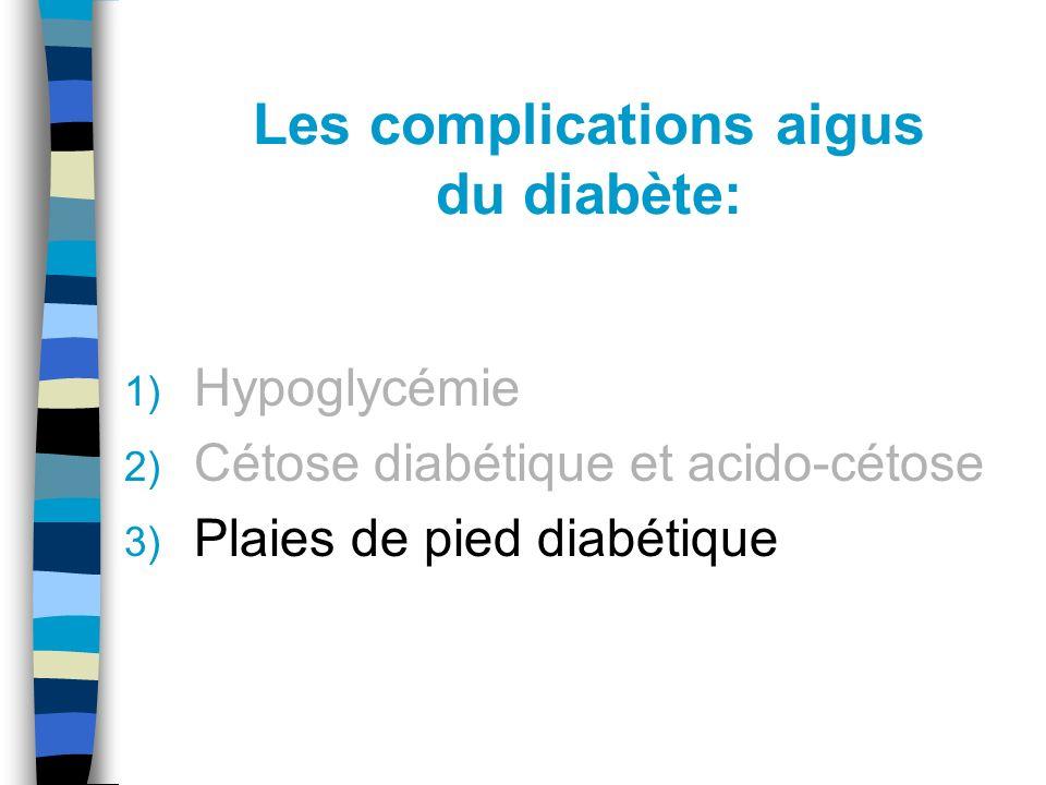 Les complications aigus du diabète: