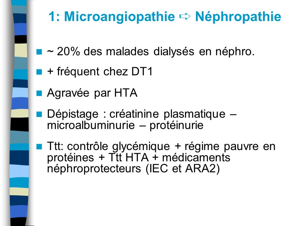 1: Microangiopathie ➪ Néphropathie