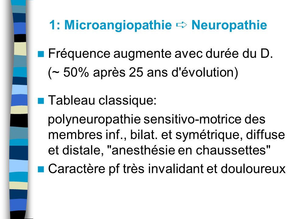 1: Microangiopathie ➪ Neuropathie