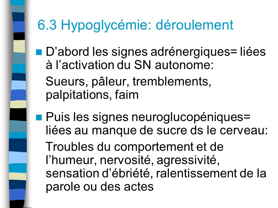6.3 Hypoglycémie: déroulement