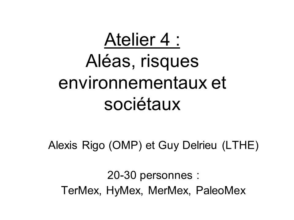 Atelier 4 : Aléas, risques environnementaux et sociétaux