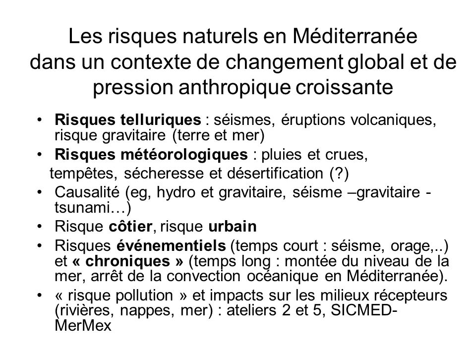 Les risques naturels en Méditerranée dans un contexte de changement global et de pression anthropique croissante