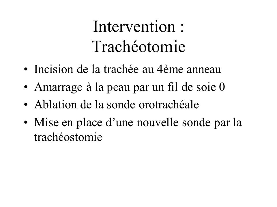 Intervention : Trachéotomie