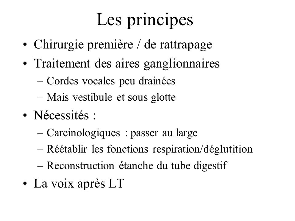 Les principes Chirurgie première / de rattrapage