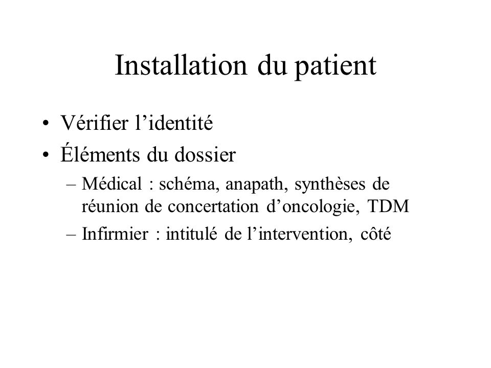 Installation du patient