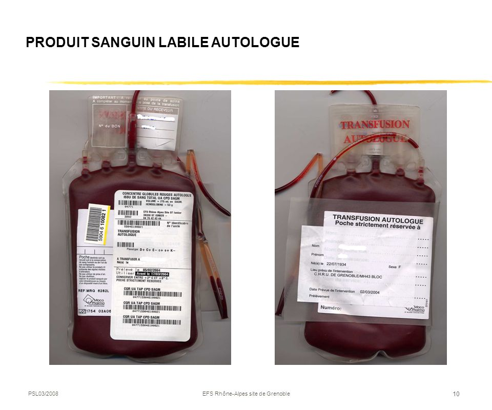 PRODUIT SANGUIN LABILE AUTOLOGUE