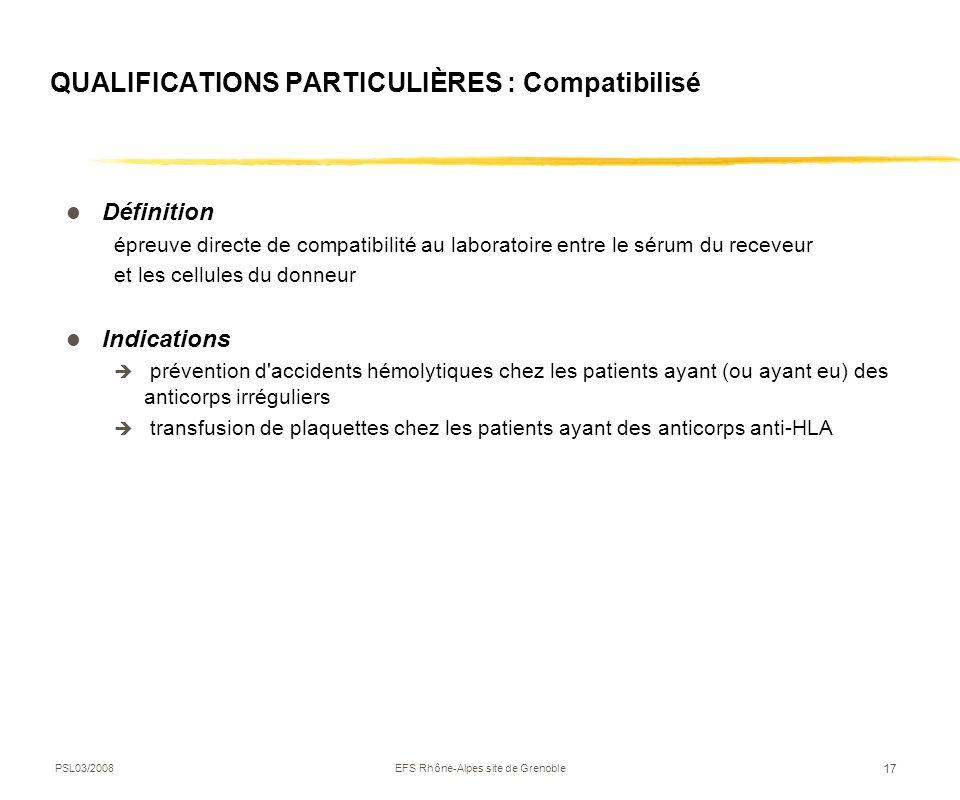 QUALIFICATIONS PARTICULIÈRES : Compatibilisé