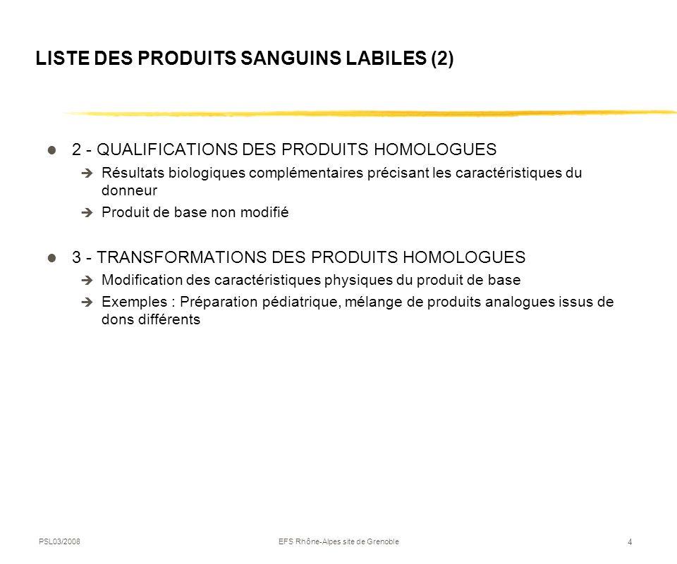 LISTE DES PRODUITS SANGUINS LABILES (2)
