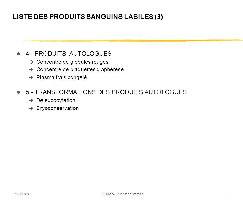 LISTE DES PRODUITS SANGUINS LABILES (3)