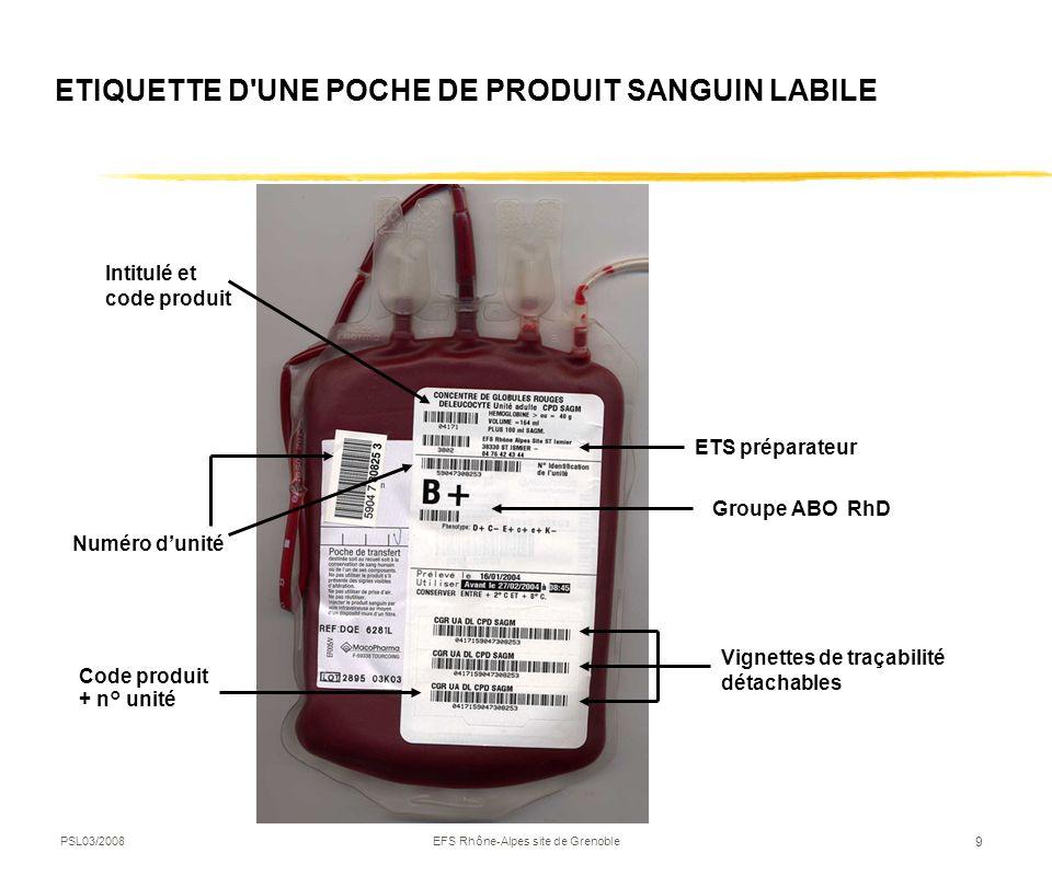 ETIQUETTE D UNE POCHE DE PRODUIT SANGUIN LABILE