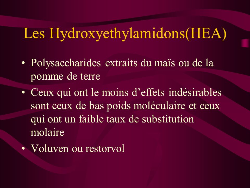 Les Hydroxyethylamidons(HEA)
