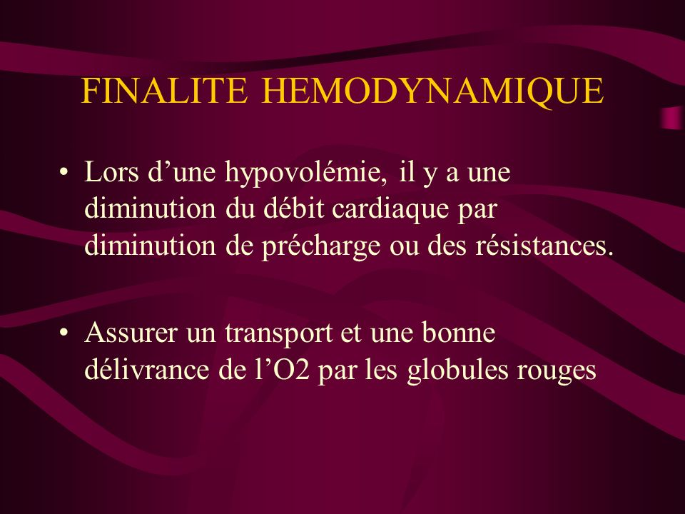 FINALITE HEMODYNAMIQUE