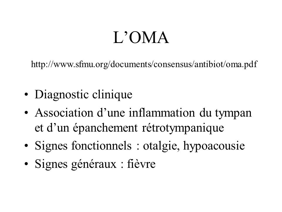 L'OMA Diagnostic clinique