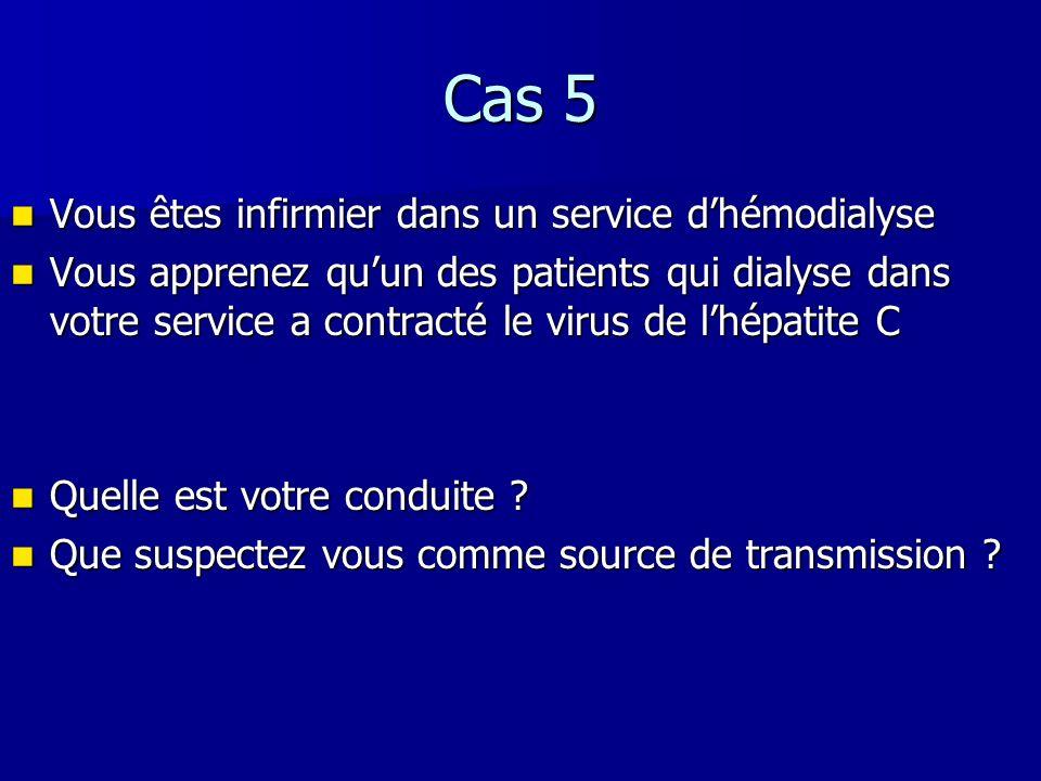 Cas 5 Vous êtes infirmier dans un service d'hémodialyse