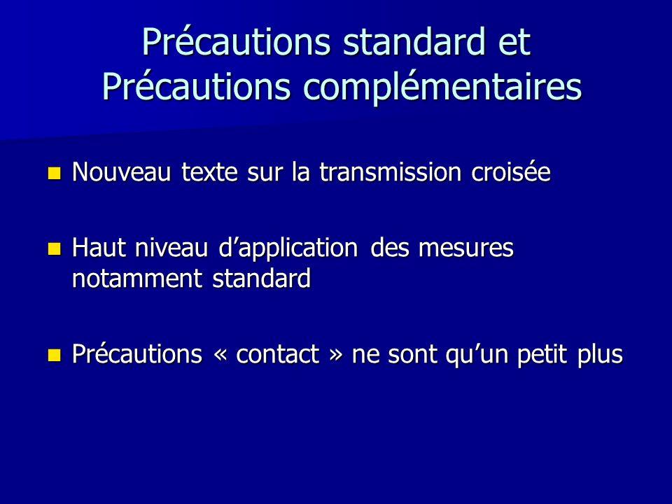 Précautions standard et Précautions complémentaires