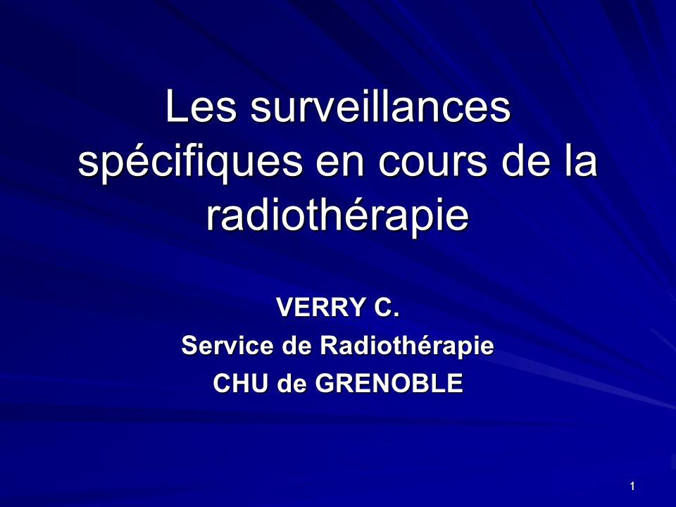 Les surveillances spécifiques en cours de la radiothérapie