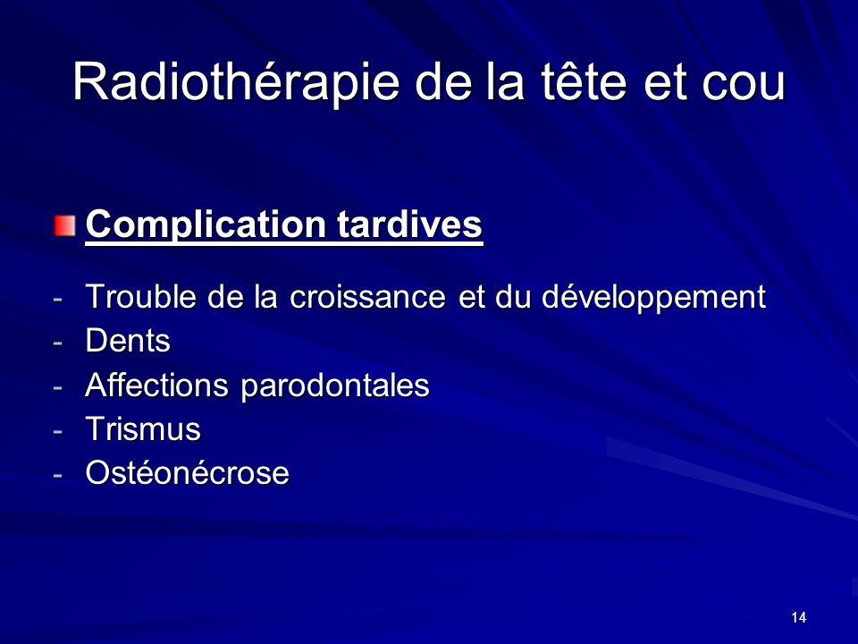 Radiothérapie de la tête et cou