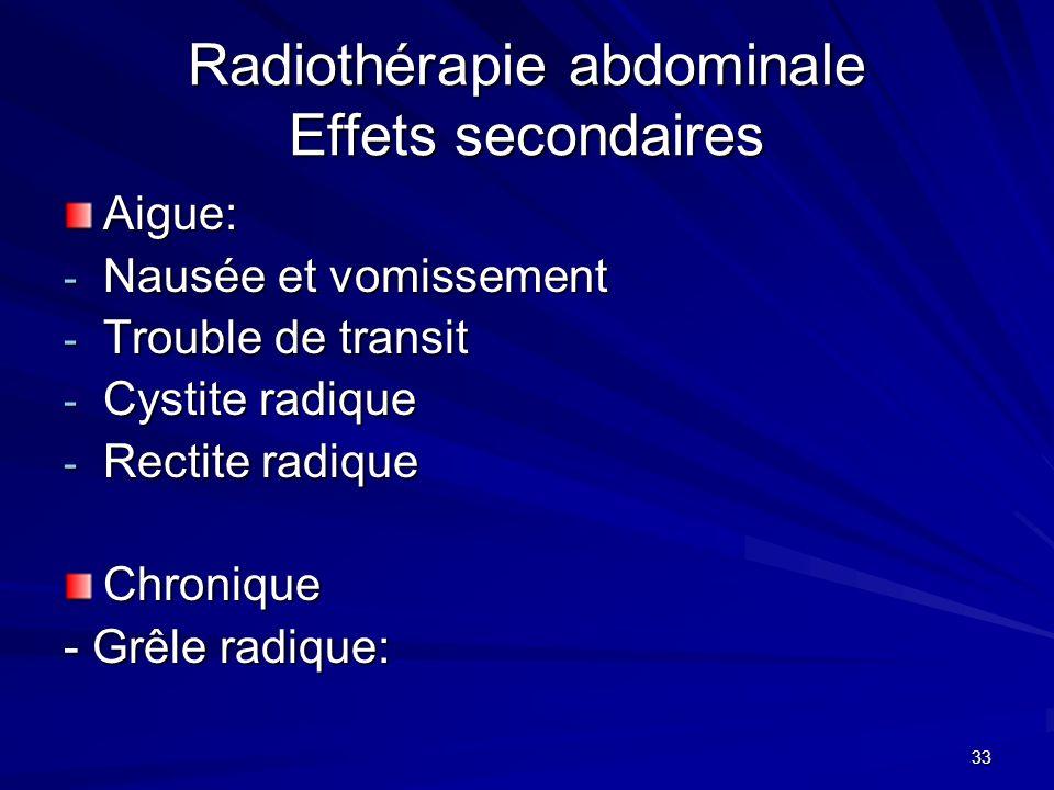 Radiothérapie abdominale Effets secondaires