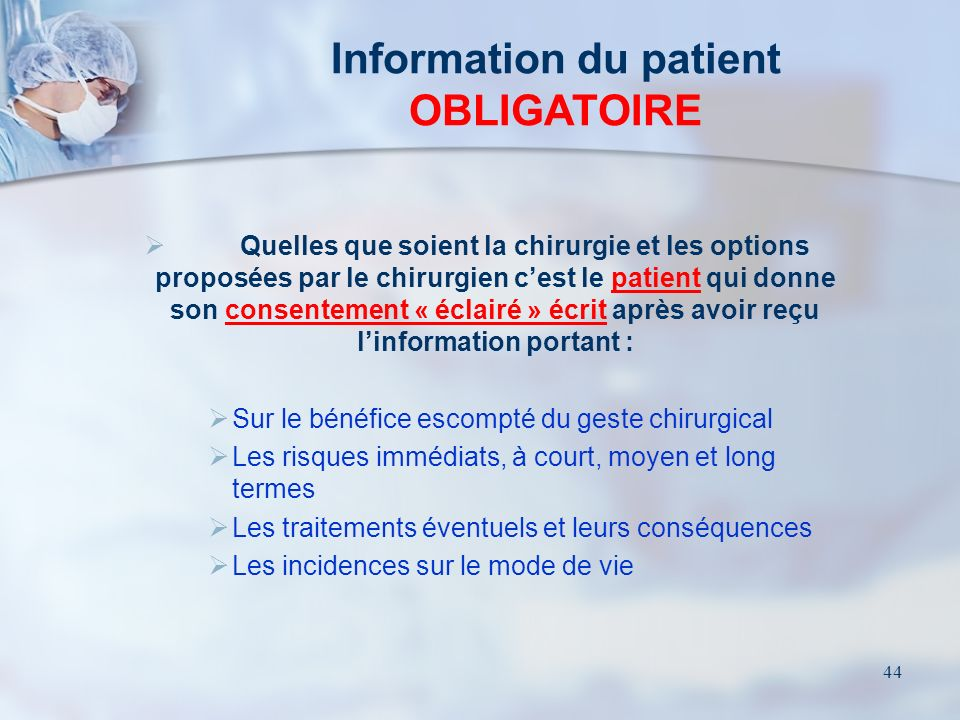 Information du patient OBLIGATOIRE