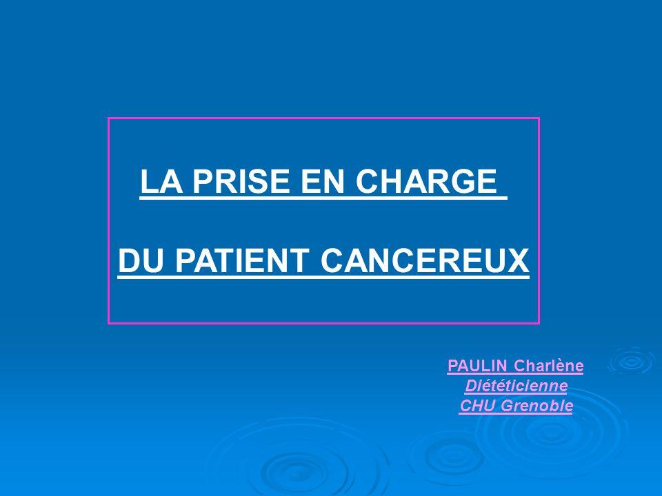 LA PRISE EN CHARGE DU PATIENT CANCEREUX