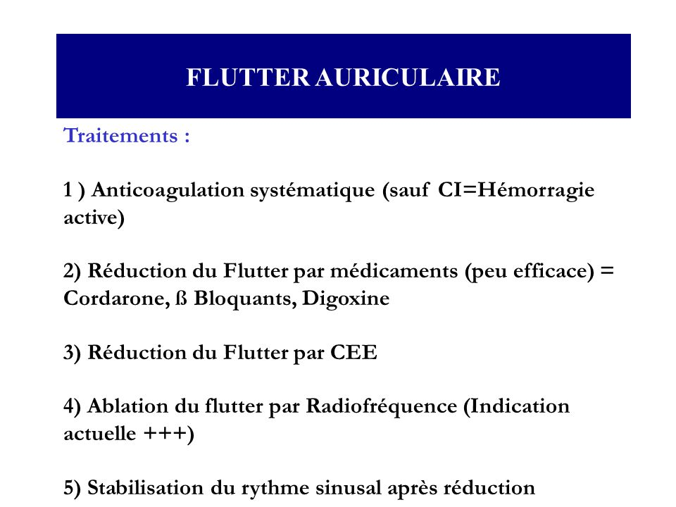 FLUTTER AURICULAIRE Traitements :