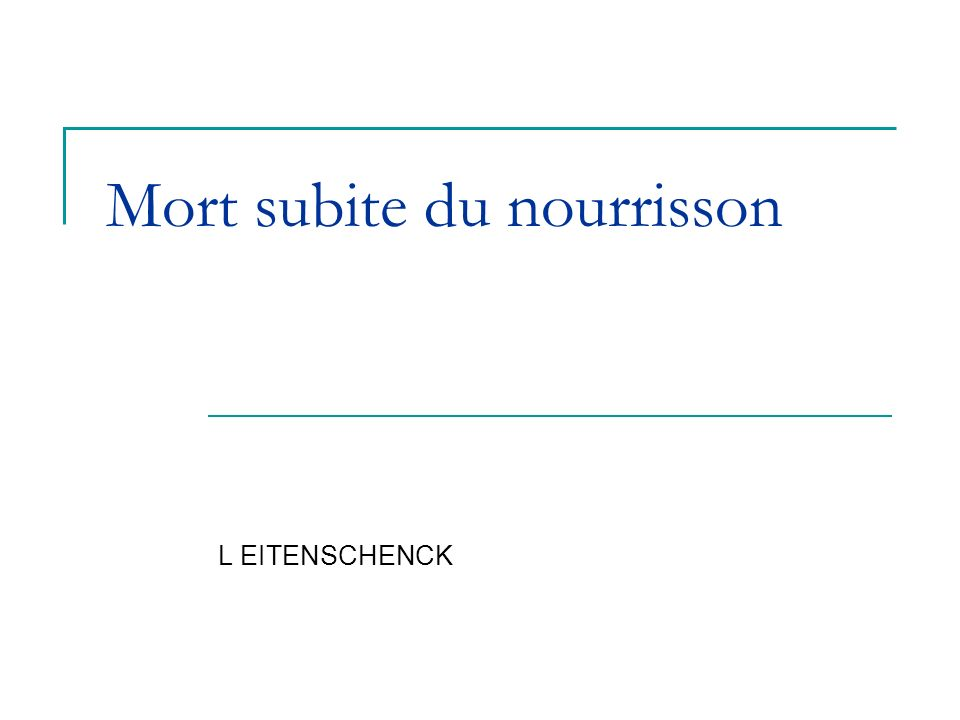 Mort subite du nourrisson - ppt video online télécharger