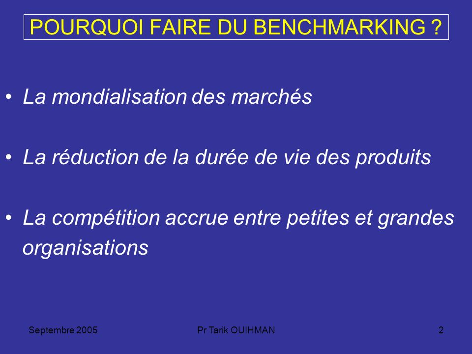 POURQUOI FAIRE DU BENCHMARKING