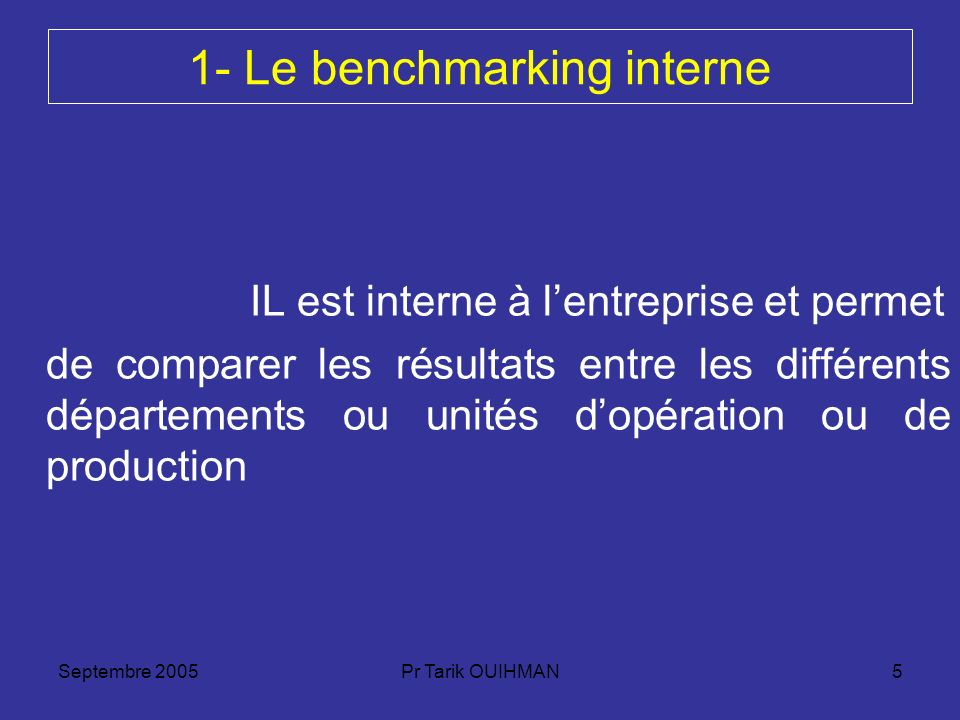 1- Le benchmarking interne