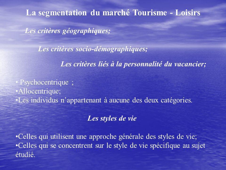 La segmentation du marché Tourisme - Loisirs